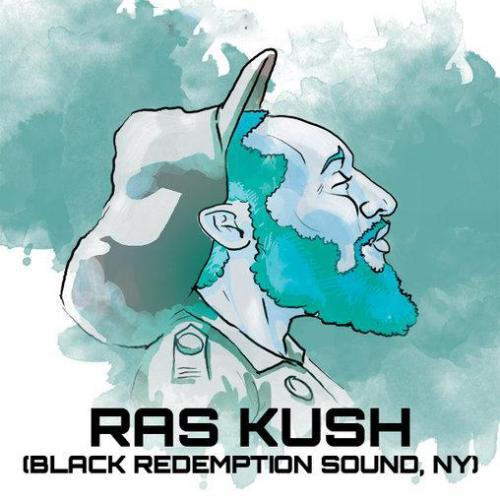 Ras Kush [Black Redemption Sound]